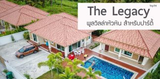 The Legacy Pool Villa Huahin